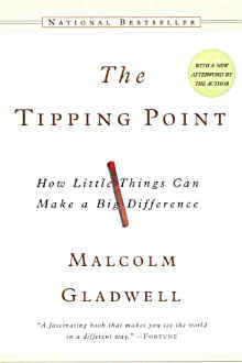 Gladwell - The Tipping Point