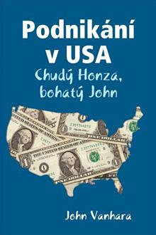 John Vanhara - Podnikani vUSA