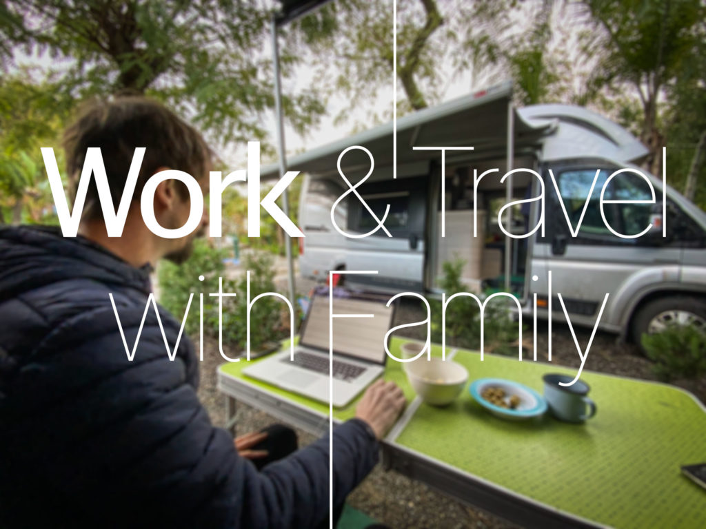 Work & Travel with Family